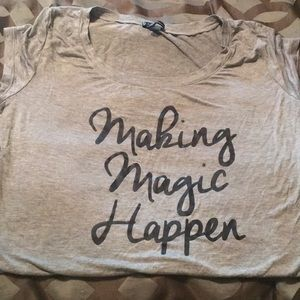 """Making Magic Happen"" shirt"